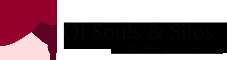 Of Souls & Silos